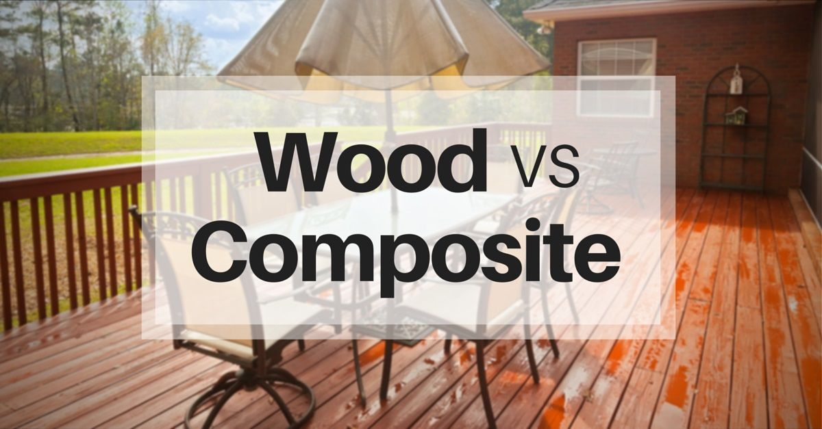 a new deck can be built with wood or composite materials - which one will you choose?