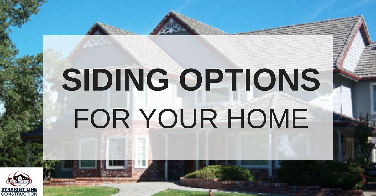 new siding options for homes in Sacramento region